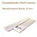 Metalluhrenband 18 mm Rolf Cremer